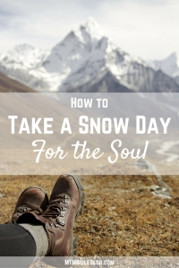 Take a Snow Day