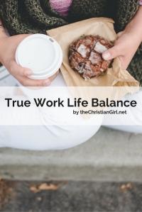 True Work Life Balance